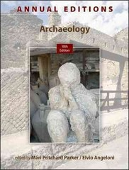 Annual Editions: Archaeology, 10/e 10th Edition 9780078051159 0078051150
