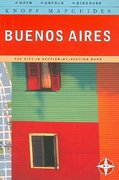 Knopf MapGuides: Buenos Aires 0 9780307268945 0307268942