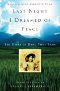 Last Night I Dreamed of Peace 1st Edition 9780307347381 0307347389