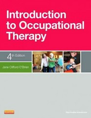 Introduction to Occupational Therapy 4th Edition 9780323084659 0323084656