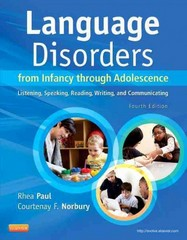 Language Disorders from Infancy Through Adolescence - E-Book 4th Edition 9780323087148 0323087140