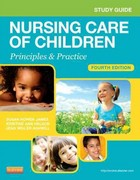 Study Guide for Nursing Care of Children 4th Edition 9781455707065 1455707066
