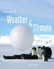 Exercises for Weather & Climate 9th Edition 9780134102627 0134102622