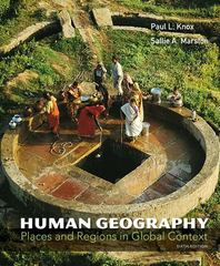 Human Geography 6th Edition 9780321769664 032176966X