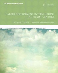 Career Development Interventions in the 21st Century 4th Edition 9780132658591 0132658593