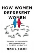 How Women Represent Women: Political Parties, Gender, and Representation in the State Legislatures 1st Edition 9780199845354 0199845352