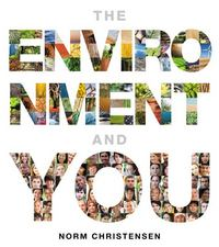 The Environment and You 1st Edition 9780321734389 0321734386