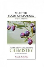 Selected Solution Manual for General, Organic, and Biological Chemistry 4th Edition 9780321767035 0321767039