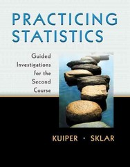 Practicing Statistics 1st edition 9780321849274 0321849272