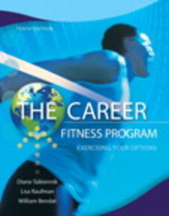 The Career Fitness Program 10th Edition 9780132762335 0132762331