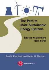 The Path to More Sustainable Energy Systems 1st Edition 9781606502600 1606502603