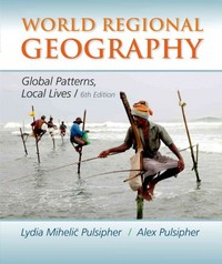 World Regional Geography 6th Edition 9781464110702 1464110700