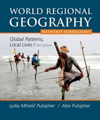 World Regional Geography without Subregions 6th Edition 9781464174421 1464174423