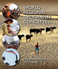 World Regional Geography Concepts 3rd Edition 9781464161988 1464161984