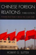 Chinese Foreign Relations 3rd Edition 9781442211353 1442211350