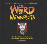Weird Minnesota 1st Edition 9781402788260 1402788266