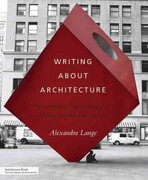 Writing about Architecture 1st Edition 9781616890537 1616890533