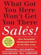 What Got You Here Won't Get You There 1st Edition 9781401301309 1401301304