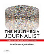 The Multimedia Journalist 1st Edition 9780199764525 0199764522