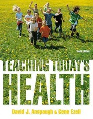 Teaching Today's Health 10th Edition 9780321842466 0321842464