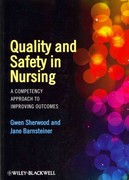 Quality and Safety in Nursing 1st Edition 9780470959589 0470959584