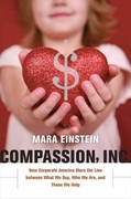 Compassion, Inc. 1st Edition 9780520266520 0520266528