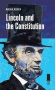 Lincoln and the Constitution 1st Edition 9780809331185 0809331187