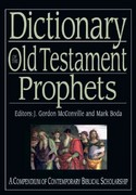 Dictionary of the Old Testament: Prophets 1st Edition 9780830895830 0830895833