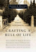 Crafting a Rule of Life 1st Edition 9780830835645 0830835644