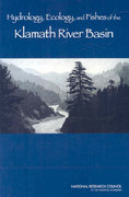 Hydrology, Ecology, and Fishes of the Klamath River Basin 0 9780309115063 030911506X