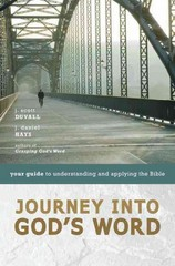 Journey into God's Word 1st Edition 9780310275138 031027513X