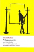 A Hunger Artist and Other Stories 1st Edition 9780199600922 0199600929