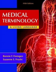 Medical Terminology 5th Edition 9780132843478 0132843471