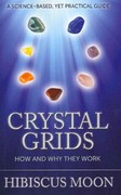 Crystal Grids: How and Why They Work 1st Edition 9781463729189 1463729189
