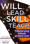 The Will to Lead, the Skill to Teach 1st Edition 9781935542544 1935542540