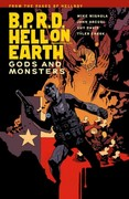 B.P.R.D. Hell On Earth Volume 2: Gods and Monsters 0 9781595828224 1595828222
