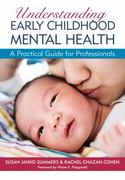 Understanding Early Childhood Mental Health 1st Edition 9781598570755 1598570757