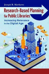 Research-Based Planning for Public Libraries 1st Edition 9781610690072 1610690079