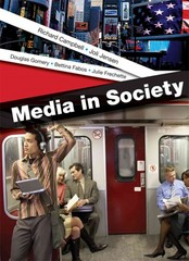 Media in Society 1st Edition 9780312179861 0312179863