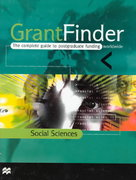 Grantfinder: the Complete Guide To Postgraduate Funding - Social Sciences 0 9780312228941 0312228945
