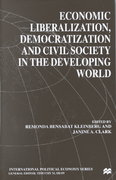 Economic Liberalization, Democratization and Civil Society in the Developing Wor 0 9780312230876 0312230877