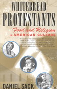 Whitebread Protestants 1st Edition 9780312294427 0312294425
