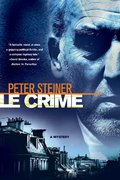 Le Crime 1st edition 9780312380663 0312380666
