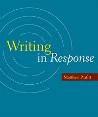Writing in Response 1st edition 9781457620386 1457620383