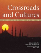 Crossroads and Cultures, Combined Volume: A History of the World's Peoples 1st edition 9780312410179 0312410174