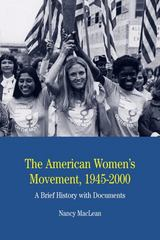 The American Women's Movement 1st Edition 9780312448011 0312448015