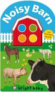 Bright Baby Noisy Barn 1st edition 9780312501938 0312501935