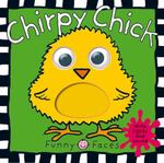 Funny Faces Chirpy Chick 1st edition 9780312502737 0312502737