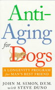 Anti-Aging for Dogs 1st edition 9780312971823 0312971826