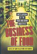 The Business of Food 0 9780313337253 031333725X